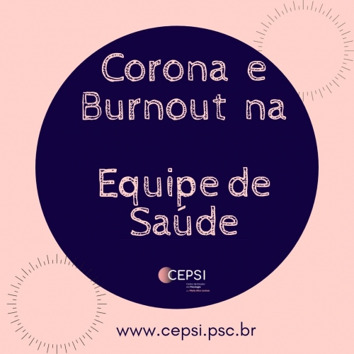 CORONA-19 E BURNOUT NA EQUIPE DE SAÚDE